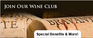 Join Our Wine Club - Special Benefits & More